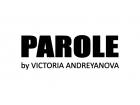 PAROLE by Victoria Andreyanovа