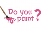 Do you paint?